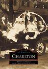 Charlton by Charlton Historical Society, William O Hultgren (Paperback / softback, 2001)