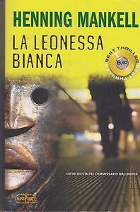 Libro-Henning-Mankell-La-Leonessa-bianca-Cop-morbida-SuperPocket-usato