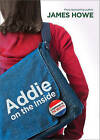Addie on the Inside by Professor of Anthropology James Howe (Hardback, 2011)