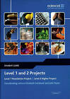 Level 1 and 2 Projects Student Guide: Level 1 Foundation Project : Level 2 Higher Project by John Taylor, Elizabeth Swinbank (Paperback, 2009)