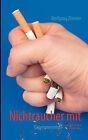 Nichtraucher Mit Quantenenergie by Wolfgang Zimmer (Paperback / softback, 2010)