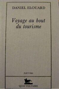 DANIEL-ELOUARD-voyage-au-bout-du-tourisme-1992-SIGNE