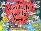 The Wonderful World Book by Kate Petty (Hardback, 2000)