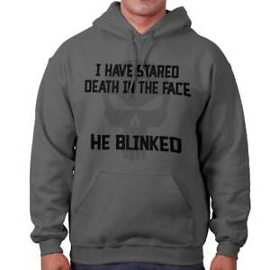 I-Have-Stared-Death-In-The-Face-He-Blinked-Brave-Hero-Gift-Hooded-Sweatshirt