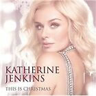 Katherine Jenkins - This is Christmas (2012)