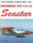 Lockheed T2V/T-1A Seastar by Steve Ginter (Paperback / softback, 1999)