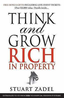 1 of 1 - Think and Grow Rich in Property by Stuart Zadel - Paperback - 2009 - New
