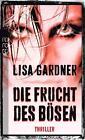 Die Frucht des Bösen von Lisa Gardner (Taschenbuch)