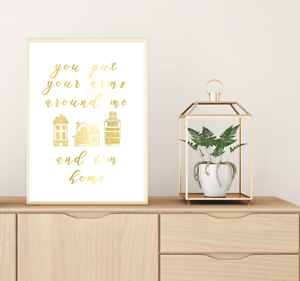 love quotes //// home //// gold foil //// put your arms around me //// house //// family