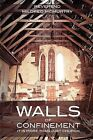 Walls of Confinement by Mildred McMurtry (Paperback / softback, 2011)