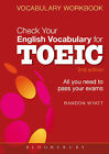 Check Your English Vocabulary for TOEIC: Essential Words and Phrases to Help You Maximize Your TOEIC Score by Rawdon Wyatt (Paperback, 2012)