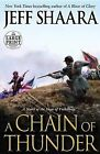 A Chain of Thunder by Jeff Shaara (Paperback / softback, 2013)