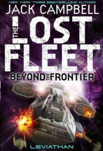 1 of 1 - Lost Fleet: Beyond the Frontier - Leviathan Book 5 by Jack Campbell