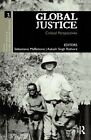 Global Justice: Critical Perspectives by Taylor & Francis Ltd (Paperback, 2016)