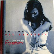 "JANE FOSTIN - CD SINGLE PROMO ""LE TEMPS EST ASSASSIN"" 3 VERSIONS"