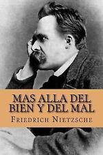 Mas Alla Del Bien y Del Mal (Spanish Edition) by Friedrich Nietzsche (2016,...