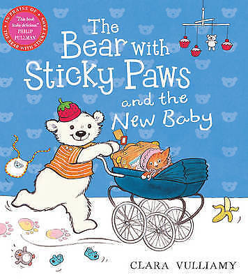 The Bear with Sticky Paws: The Bear with Sticky Paws and the New Baby, Vulliamy,