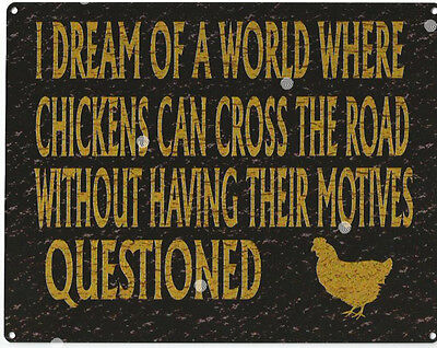 CHICKENS CAN CROSS THE ROAD SIGN RUSTIC VINTAGE STYLE 8x10in 20x25cm bar pub