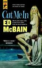 Cut Me in by Ed McBain (Paperback, 2016)