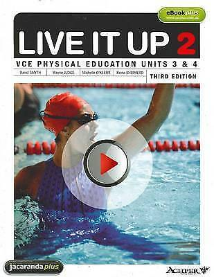 1 of 1 - Live it Up 2 - VCE Physical Education Units 3 and 4 by Fiona Shepherd, Michelle…