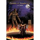 Giants of Anglesey by C E Smith (Hardback, 2011)
