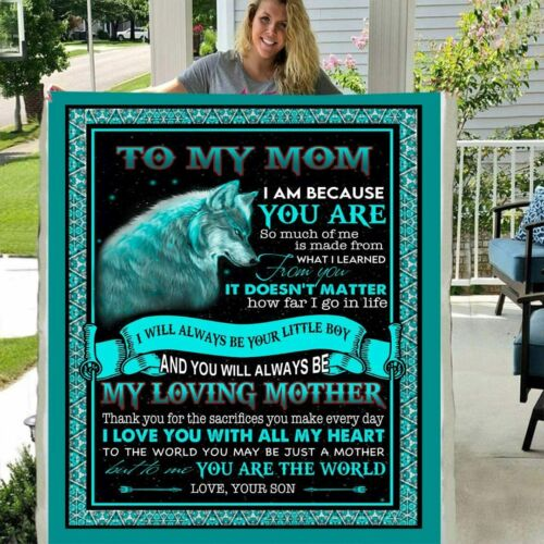 Wolf son to my mom I am because you are you mean the world to me fleece blanket