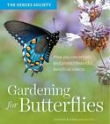 Gardening for Butterflies by Xerces Society (Paperback, 2016)