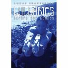Lullabies Before She Leaves 9781438914404 by Lucas Shakespere Book