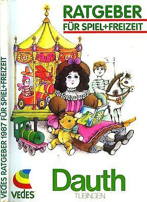 Begeistert Vedes Spielwaren-katalog / Ratgeber 1987 / 256 Seiten