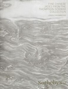 Sotheby's Catalogue Fine Chinese Jades from The Thompson - Schwab Collection HB