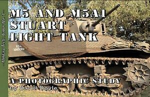 M5 and M5A1 Stuart Light Tank, David Doyle,a photographic study-N°1 NEW!!!