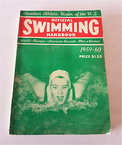 OFFICIAL SWIMMING HANDBOOK 1959-60 WORD OLIMPIC AMERICAN RECODS NUOTO . RARE! - Italia - OFFICIAL SWIMMING HANDBOOK 1959-60 WORD OLIMPIC AMERICAN RECODS NUOTO . RARE! - Italia