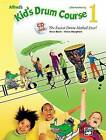 Alfred's Kid's Drum Course, Bk 1: The Easiest Drum Method Ever!, Book & CD by Steve Houghton, Dave Black (Paperback / softback, 2004)