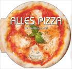 Alles Pizza von Academia Academia Barilla (2014, Gebundene Ausgabe)
