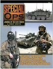 5540: Special Ops: Journal of the Elite Forces & Swat Units Vol. 40 by Various Authors (Paperback, 2007)
