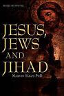 Jesus, Jews and Jihad by Marvin Yakos (Paperback / softback, 2006)