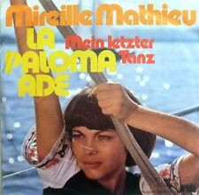 "7"" 1973 CV IN MINT- ! MIREILLE MATHIEU : La Paloma Ade"
