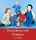 Toymaking with Children by Freya Jaffke (Paperback, 2010)