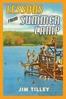 Lessons from Summer Camp by Jim Tilley (Paperback / softback)