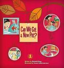 Can We Get a New Pet? by Elizabeth Hope (Paperback, 2014)