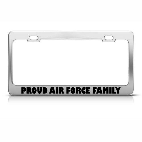 PROUD AIR FORCE FAMILY METAL MILITARY License Plate Frame Tag Holder