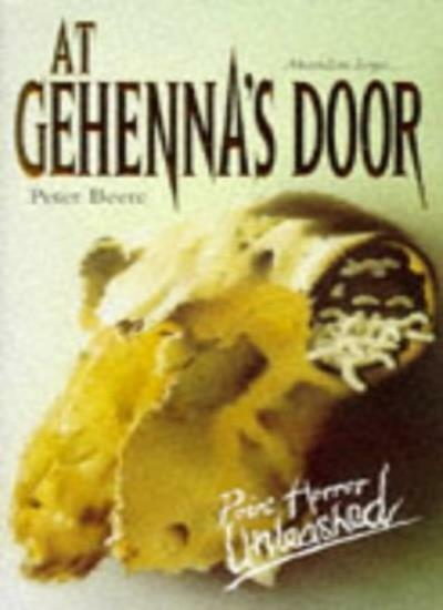 At Gehenna's Door (Point Horror Unleashed) By  Peter Beere