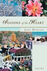 Seasons of The Heart 9780595427659 by Lois Duncan Book