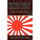 Summer Storm Prelude to Pearl Harbor 9781403340818 by Paul Michael Frazee