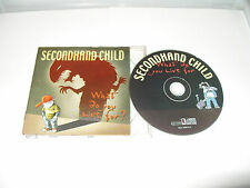 SECONDHAND CHILD -WHAT DO YOU LIVE FOR -7 TRACK CD -2006 -FREE FASTPOST