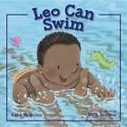 Leo Can Swim by Anna McQuinn (Hardback, 2016)