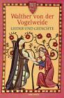 Lieder und Gedichte von Walther von der Vogelweide (2011, Gebundene Ausgabe)