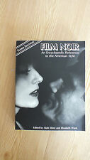 Film Noir: An Encyclopaedic Reference to the American Style by Alain Silver...