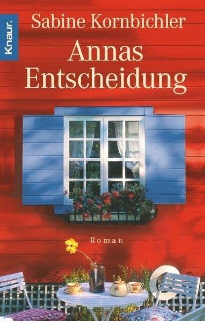 Kornbichler, Sabine - Annas Entscheidung /4