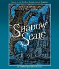 Shadow Scale: A Companion to Seraphina by Rachel Hartman (CD-Audio, 2015)